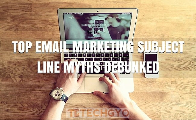 Top Email Marketing Subject Line Myths Debunked