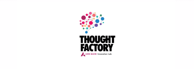 Axis Bank Thought Factory