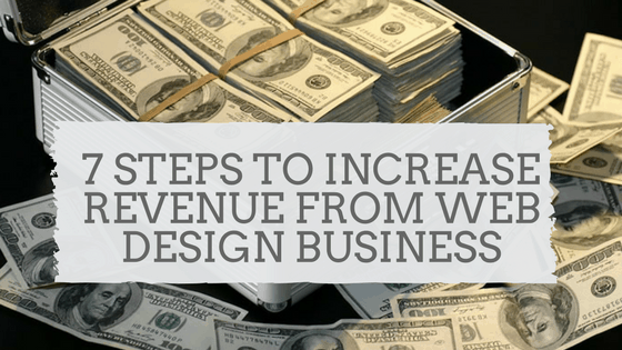 Steps to Increase Revenue from Web Design business