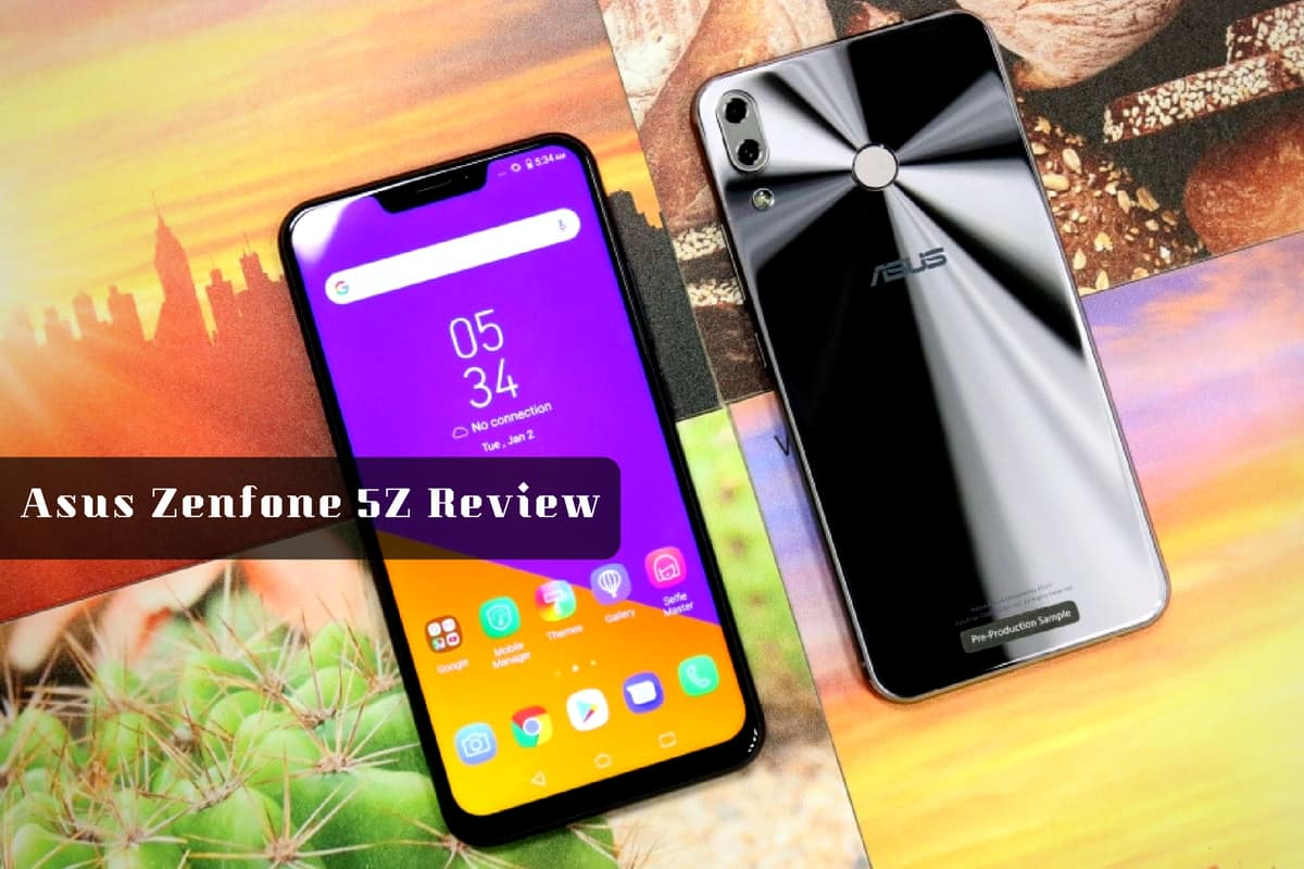 Asus Zenfone 5Z Review _ TechGYO
