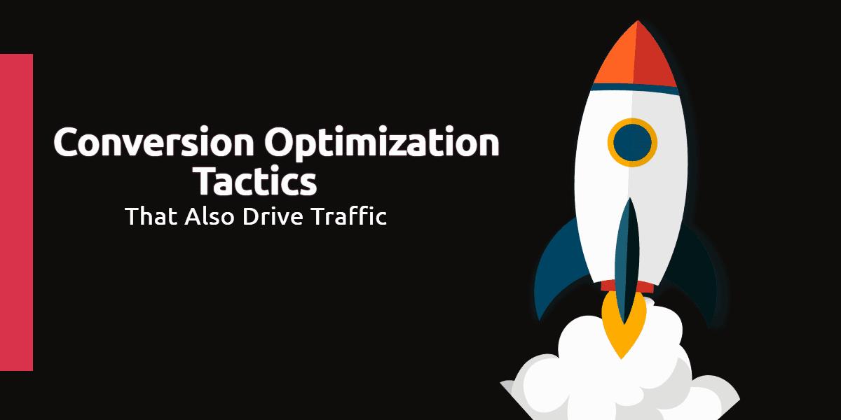 Conversion Optimization Tactics