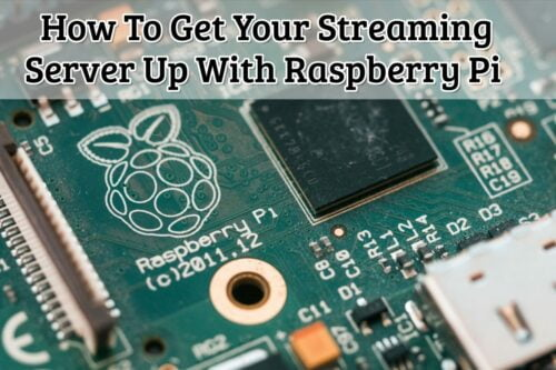 streaming server up  with Raspberry